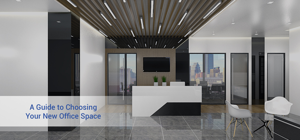 guide to choosing new office space