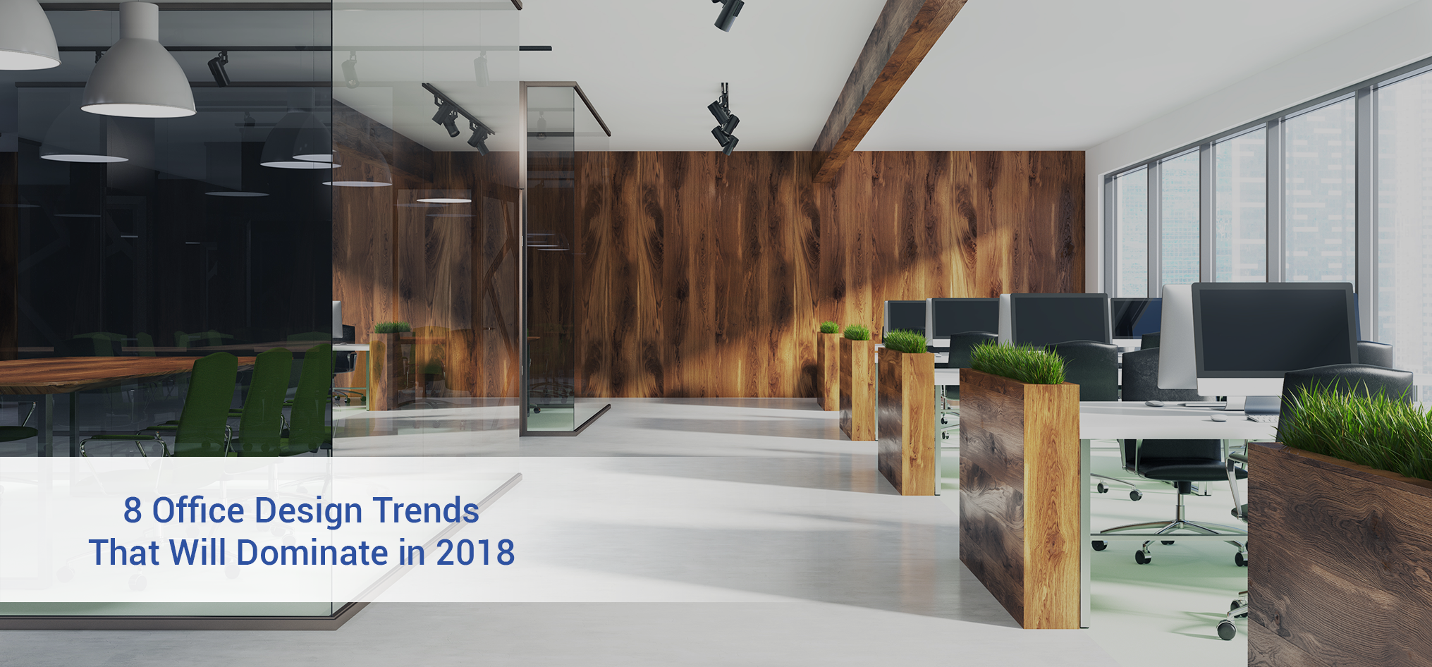 8 office design trends that will dominate in 2018 figari for Office design 2018