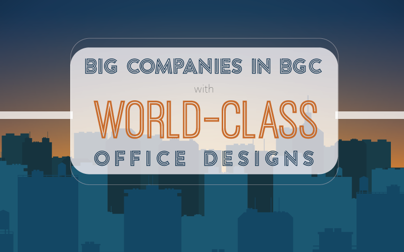 Blog Banner - Big Companies With the Coolest Offices in BGC