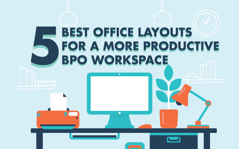 5 Best Office Layouts For A More Productive Bpo Workspace Figari Group