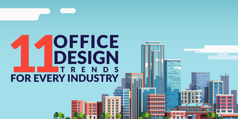 11 Office Design Trends for Every Industry